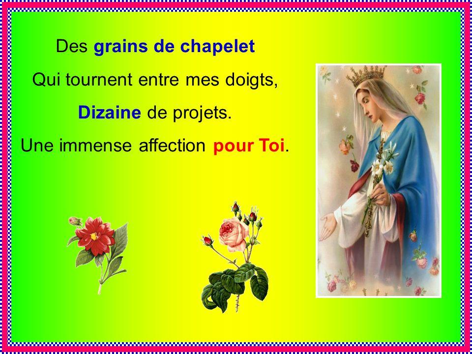 .. Est-il plus belle route Plus beau sentier de vie Que, malgré nos déroutes, Daller à Jésus par Marie ?