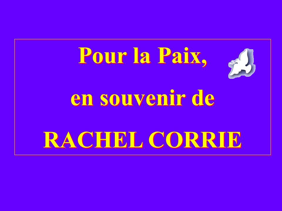 Ce message veut être un témoignage pour ne pas oublier Rachel, une jeune pacifiste, qui par son courage voulait arrêter les injustices qui, chaque jour, surviennent en Palestine.
