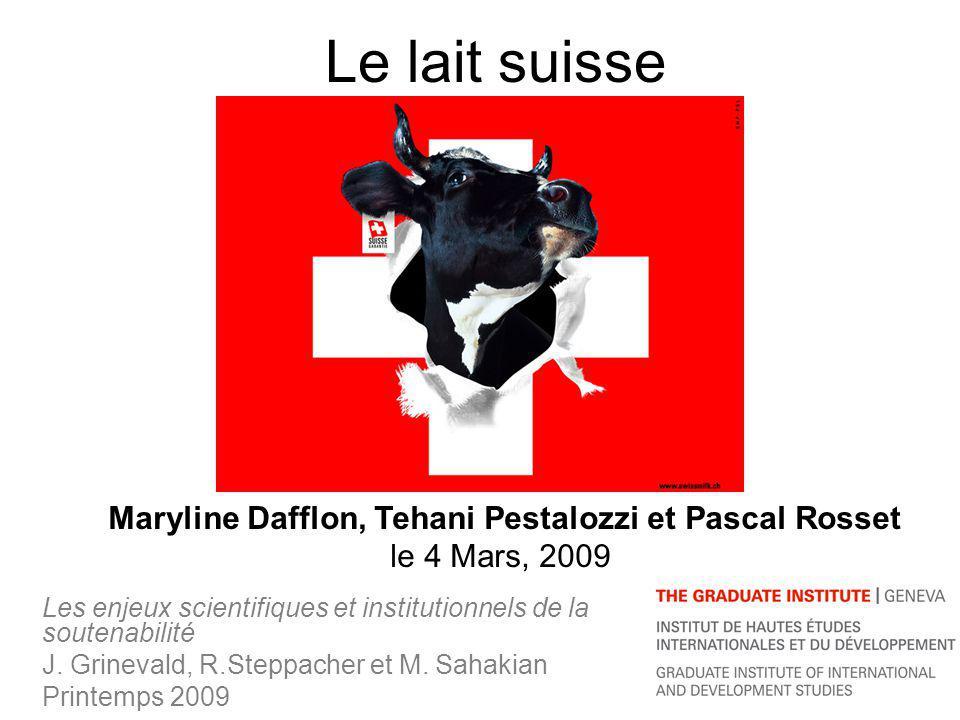 Le lait suisse Les enjeux scientifiques et institutionnels de la soutenabilité J.