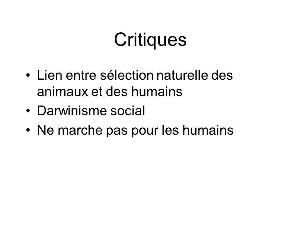 Critiques Lien entre sélection naturelle des animaux et des humains Darwinisme social Ne marche pas pour les humains