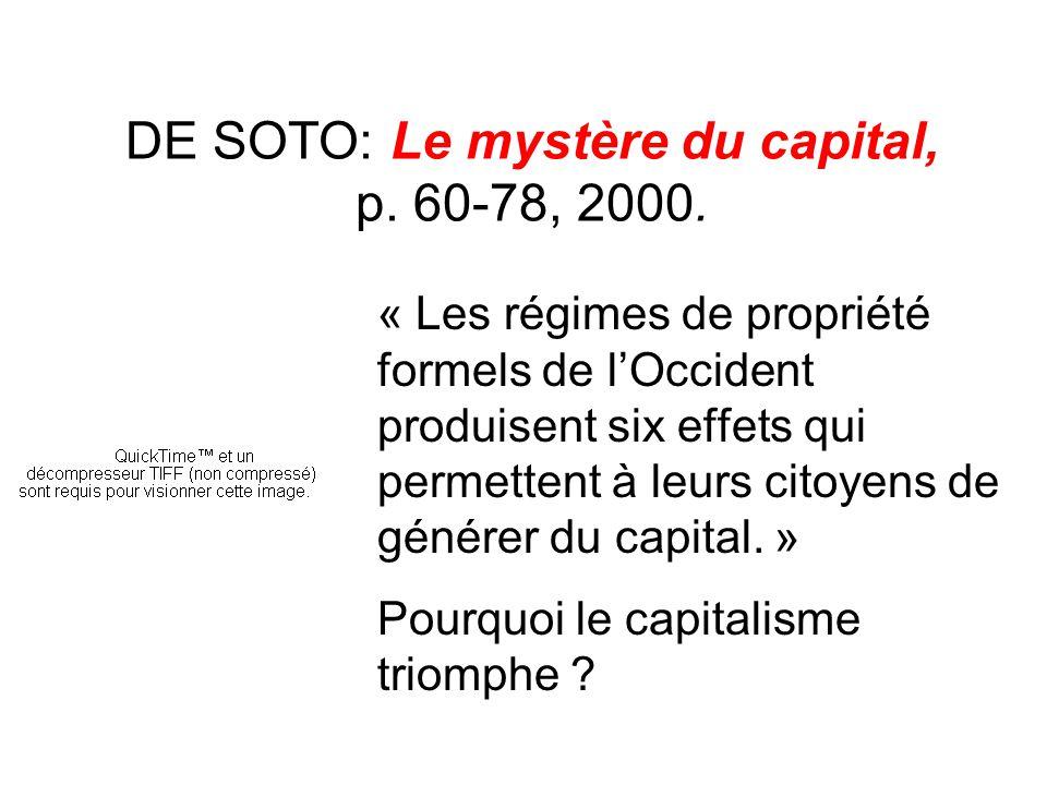 DE SOTO: Le mystère du capital, p. 60-78, 2000.