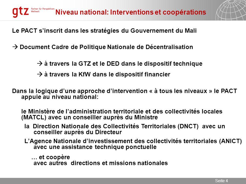 09.06.2014 Seite 5 Seite 5 Sur le terrain (régional+local) : Intervention du PACT dans 5 cercles de 2 régions (102 CT) = 1, 3 million personnes