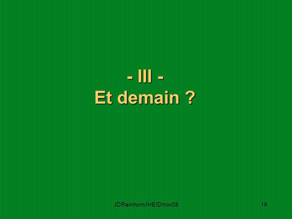 JDRainhorn/IHEID/nov0818 - III - Et demain ?