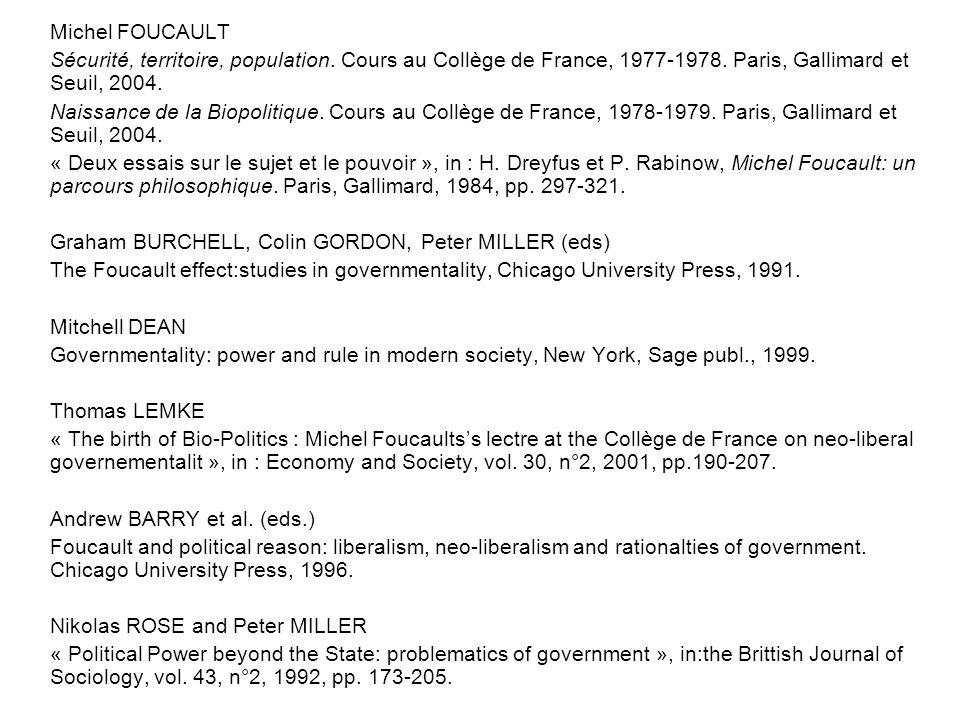 Michel FOUCAULT Sécurité, territoire, population. Cours au Collège de France, 1977-1978.