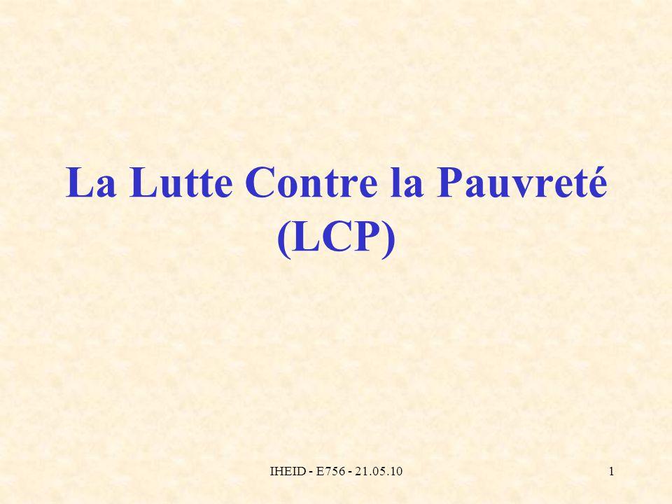 IHEID - E756 - 21.05.101 La Lutte Contre la Pauvreté (LCP)
