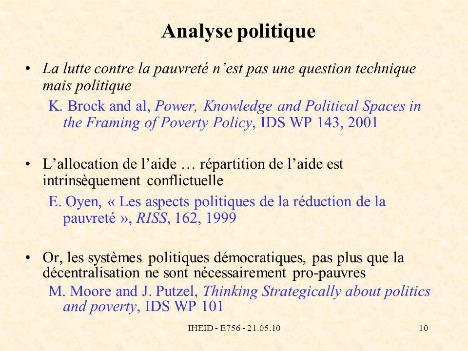 IHEID - E756 - 21.05.1010 Analyse politique La lutte contre la pauvreté nest pas une question technique mais politique K. Brock and al, Power, Knowled