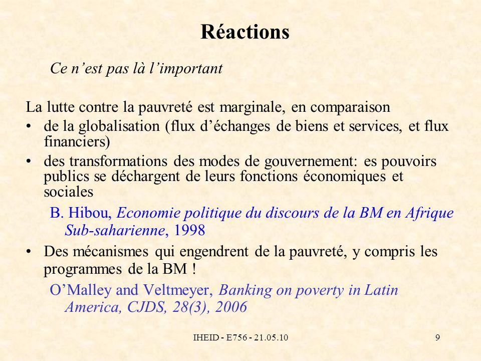 IHEID - E756 - 21.05.109 Réactions Ce nest pas là limportant La lutte contre la pauvreté est marginale, en comparaison de la globalisation (flux décha