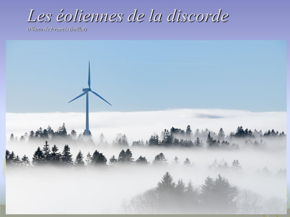 Les éoliennes de la discorde (Photo de Francis Boillat)