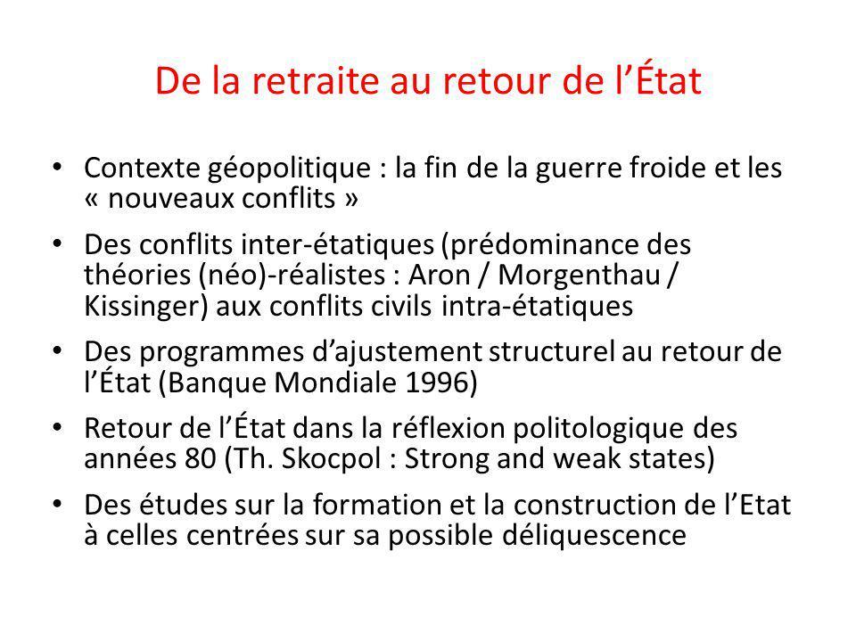 De la retraite au retour de lÉtat Contexte géopolitique : la fin de la guerre froide et les « nouveaux conflits » Des conflits inter-étatiques (prédom