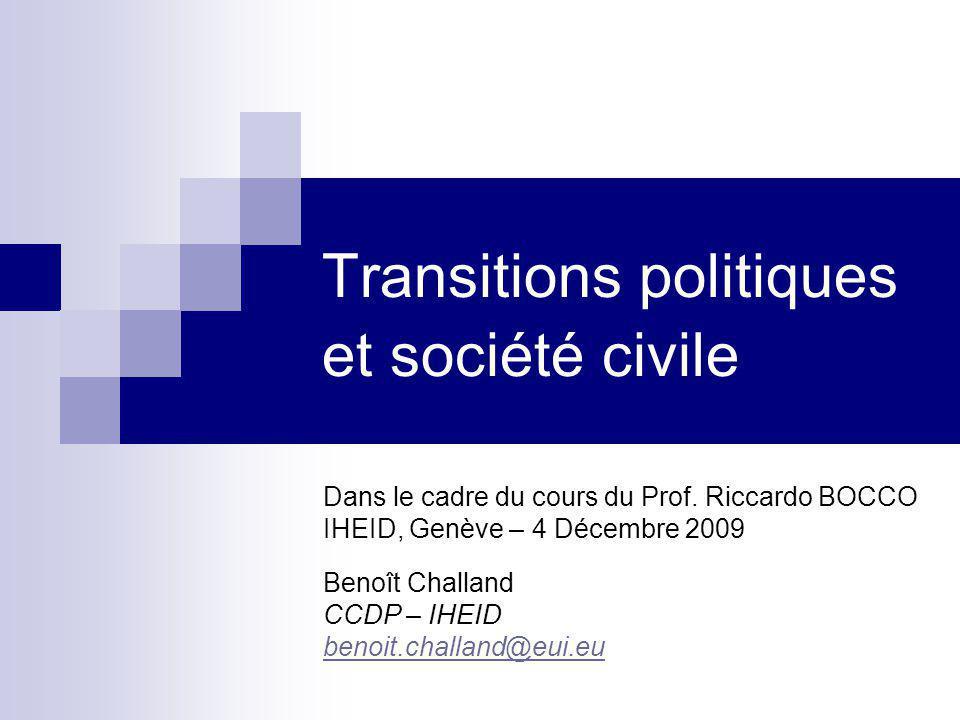 Transitions politiques et société civile Dans le cadre du cours du Prof.