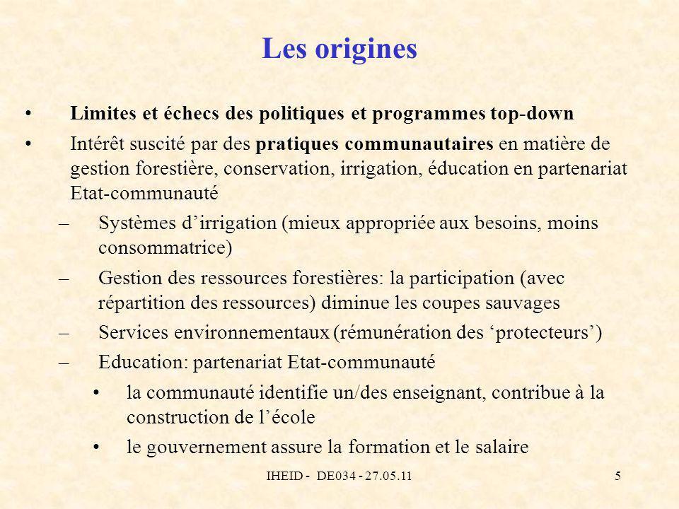IHEID - DE034 - 27.05.115 Les origines Limites et échecs des politiques et programmes top-down Intérêt suscité par des pratiques communautaires en mat