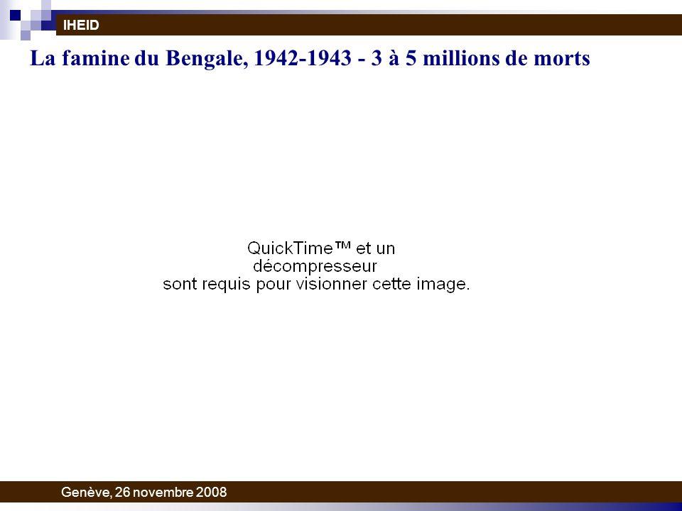 La famine du Bengale, 1942-1943 - 3 à 5 millions de morts IHEID Genève, 26 novembre 2008