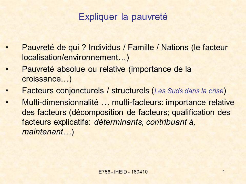E756 - IHEID - 1604102 Expliquer la pauvreté: comment procéder .