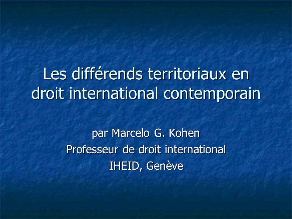 Les différends territoriaux en droit international contemporain par Marcelo G.