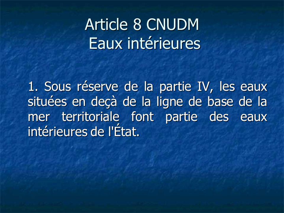 Article 8 CNUDM Eaux intérieures 1.