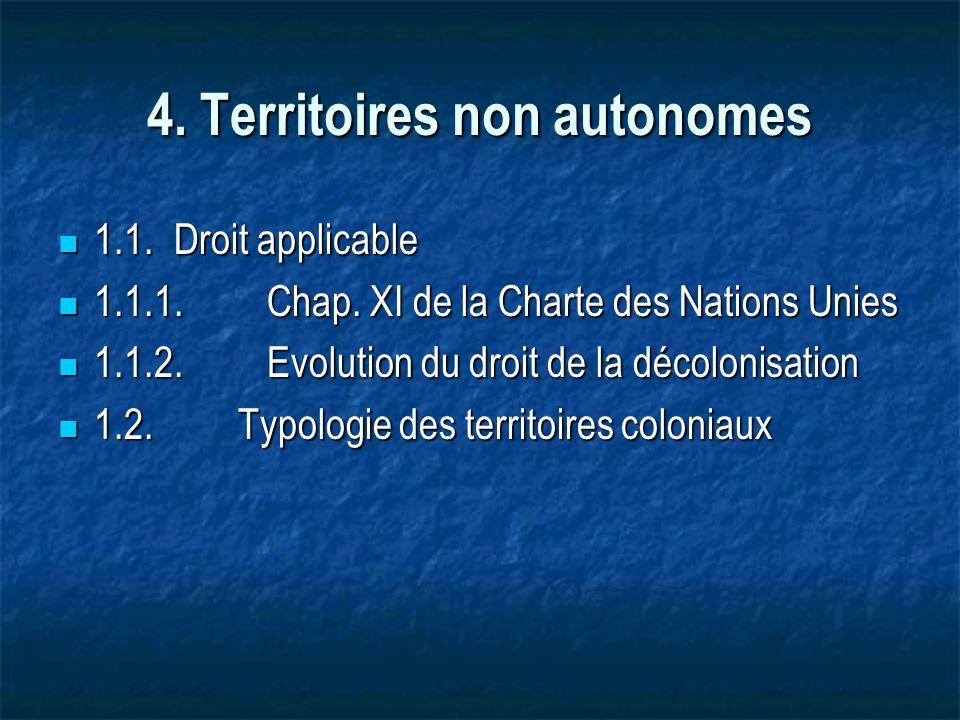 4.Territoires non autonomes 1.1. Droit applicable 1.1.