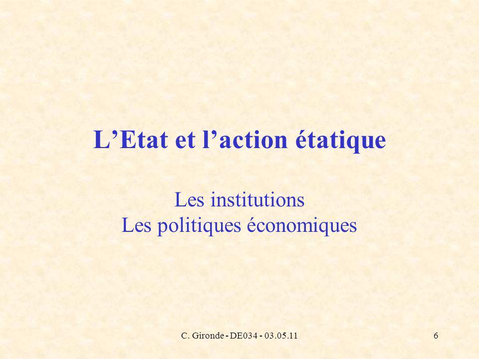 C. Gironde - DE034 - 03.05.116 LEtat et laction étatique Les institutions Les politiques économiques