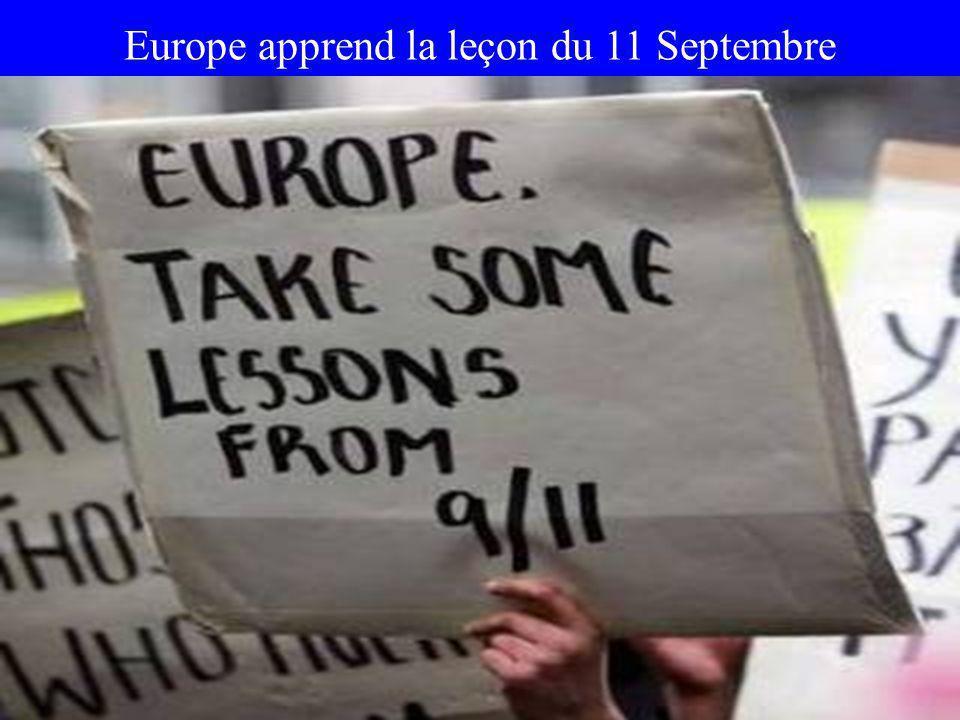 Europe apprend la leçon du 11 Septembre