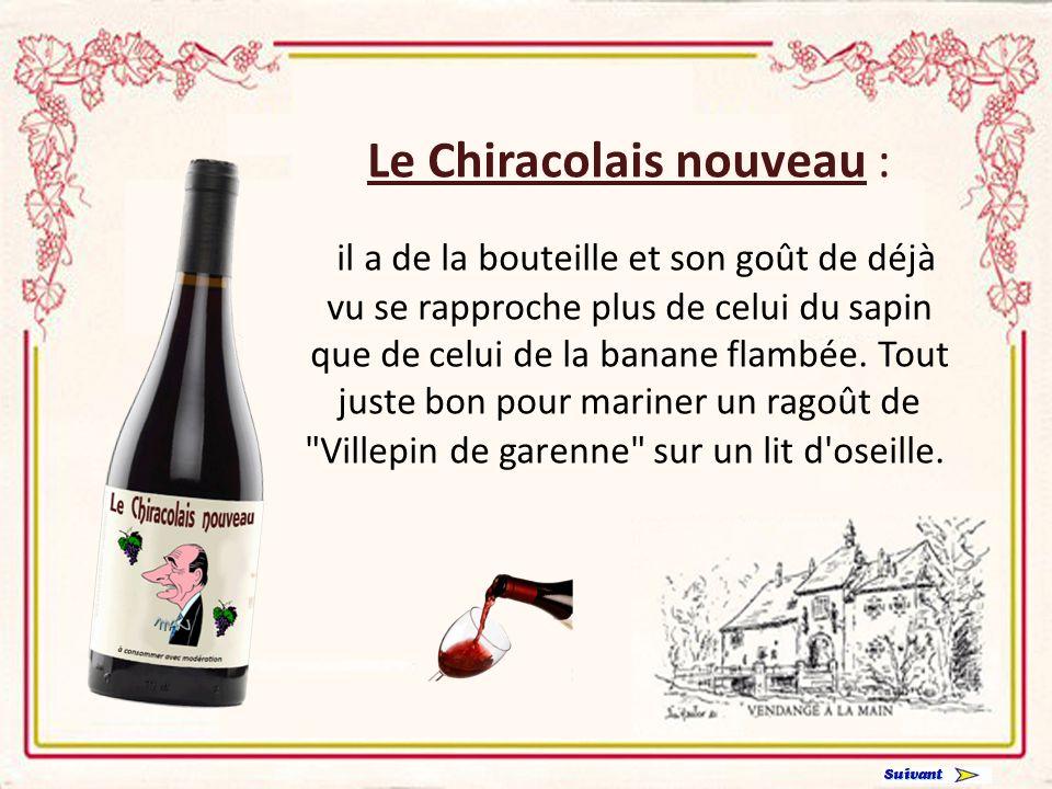 Le Chiracolais nouveau : il a de la bouteille et son goût de déjà vu se rapproche plus de celui du sapin que de celui de la banane flambée.