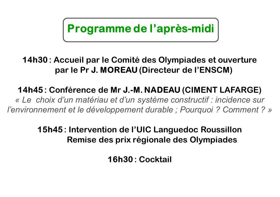 XXII èmes Cérémonie Régionale de Remise des Prix ENSCM, Montpellier le 24 mai 2006 Olympiades Nationales de la Chimie 2006