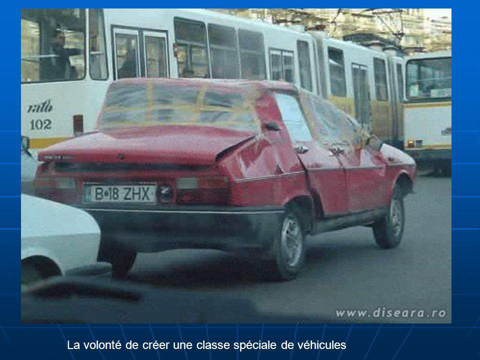 La volonté de créer une classe spéciale de véhicules