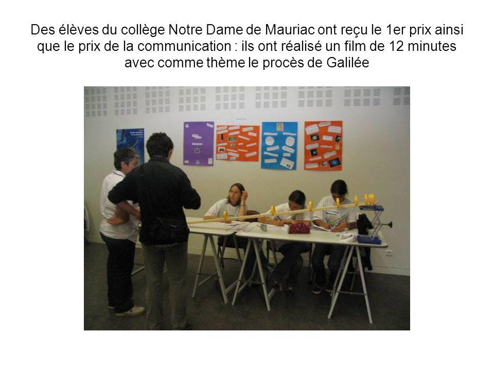 Des élèves de seconde du lycée Blaise Pascal ( Clermont Fd ) ont reçu le 2ème prix ainsi que le prix de manipulation : ils ont réalisé de nombreuses expériences sur le thème de la pression