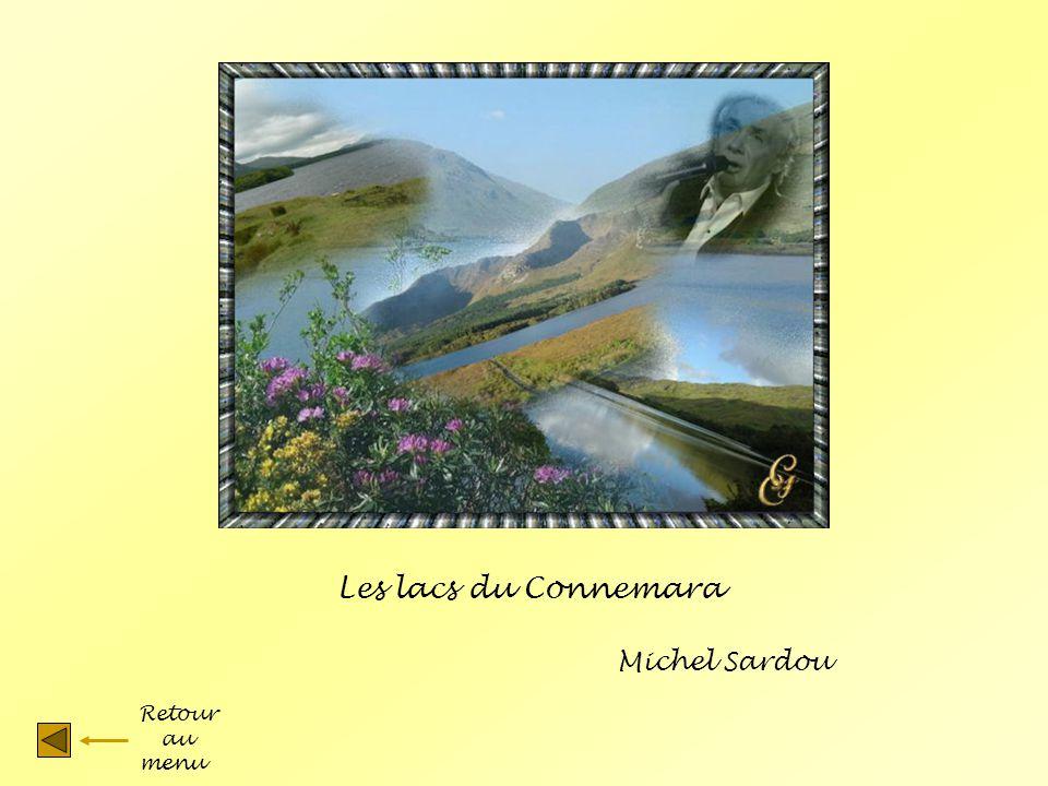 Les lacs du Connemara Michel Sardou Retour au menu
