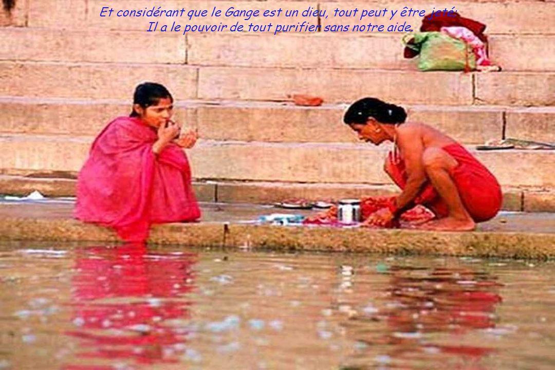 Mais les chefs religieux ont mis leur véto, prétextant que le Gange n'a pas besoin de cela, puisqu'il est un dieu.