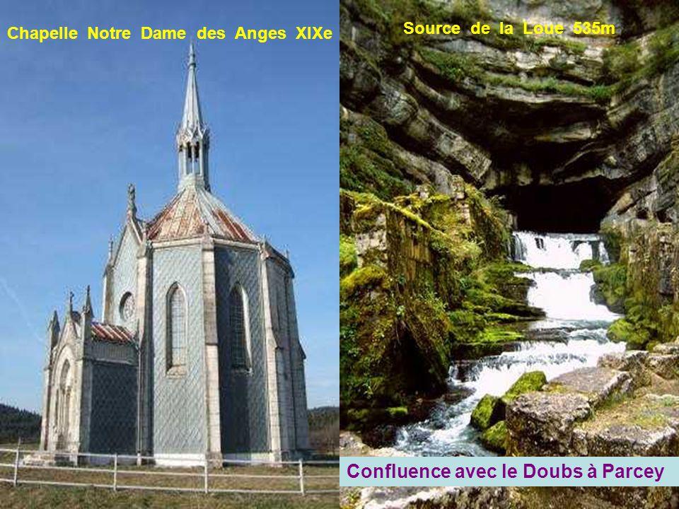 Chapelle Notre Dame des Anges XIXe Source de la Loue 535m Confluence avec le Doubs à Parcey