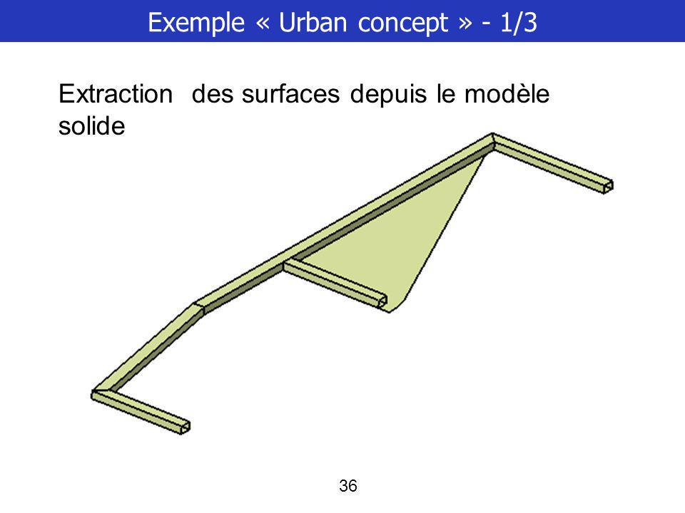 37 Exemple « Urban concept » - 2/3 Définition du maillage et des propriétés coques