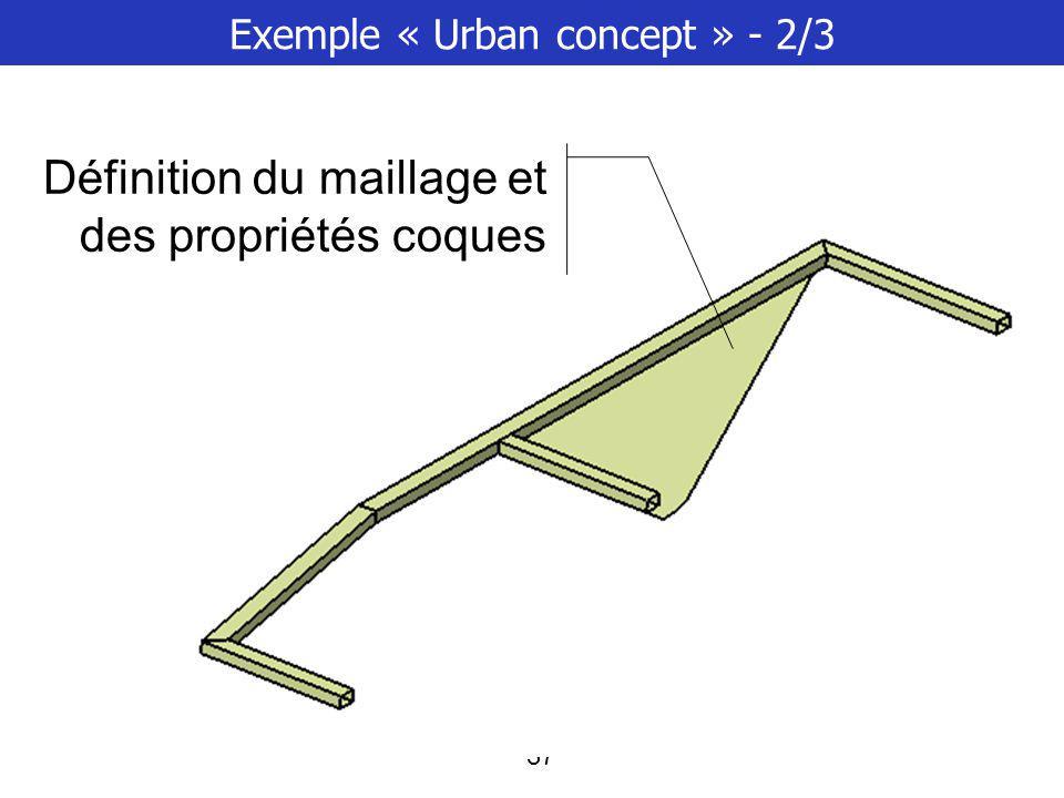 38 Exemple « Urban concept » - 3/3 Connexion de soudure