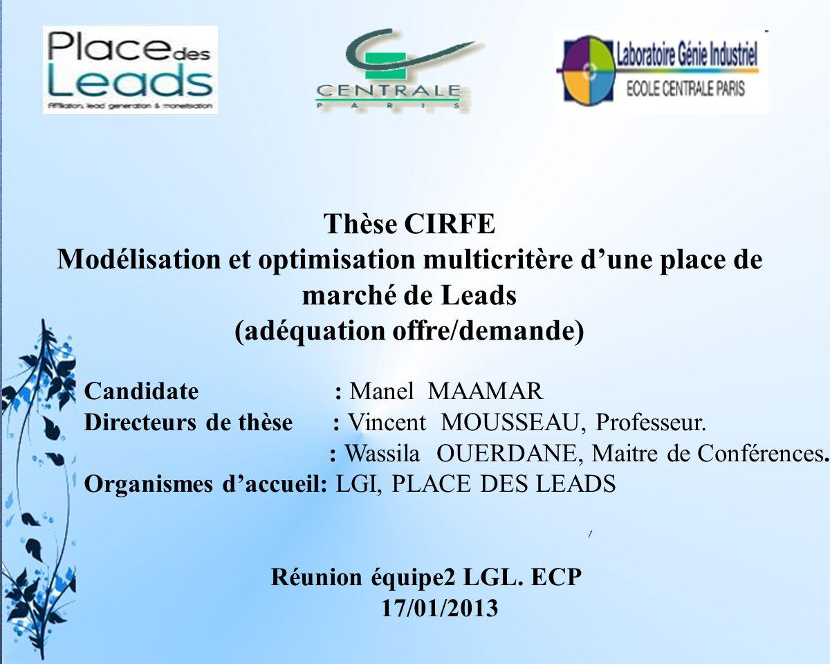 1 Candidate : Manel MAAMAR Directeurs de thèse : Vincent MOUSSEAU, Professeur.