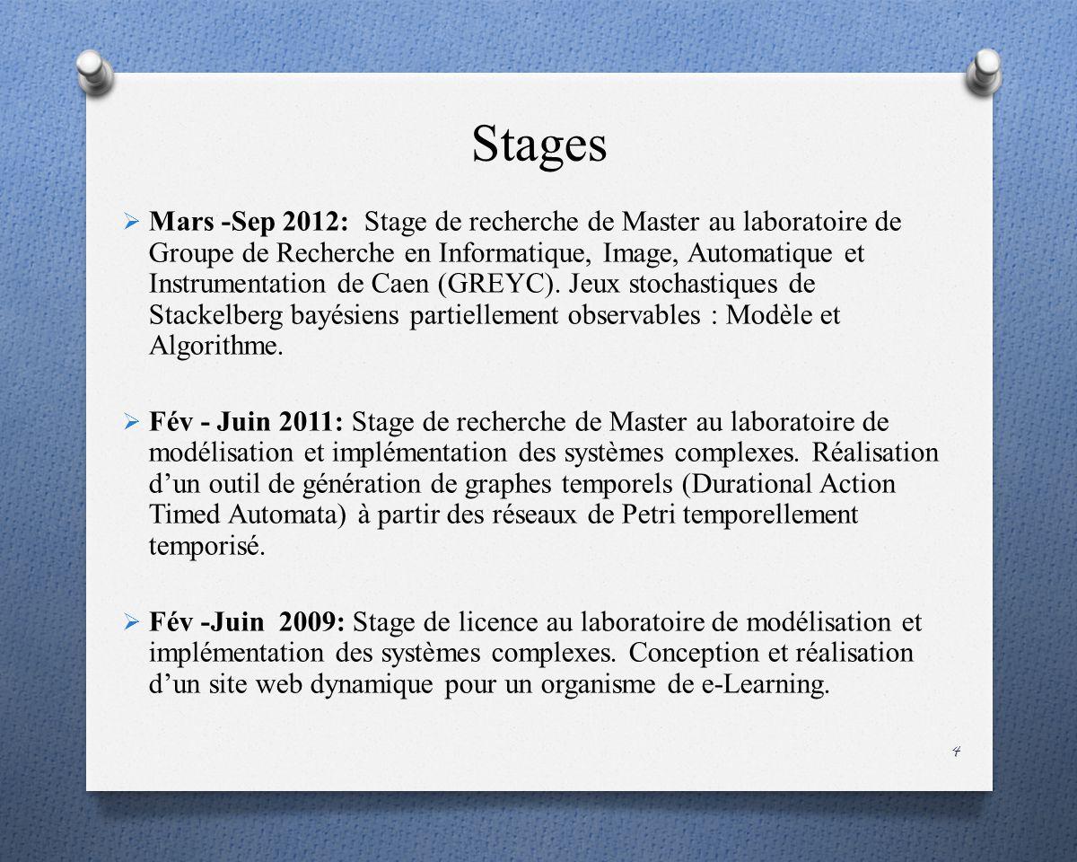 Stages Mars -Sep 2012: Stage de recherche de Master au laboratoire de Groupe de Recherche en Informatique, Image, Automatique et Instrumentation de Caen (GREYC).