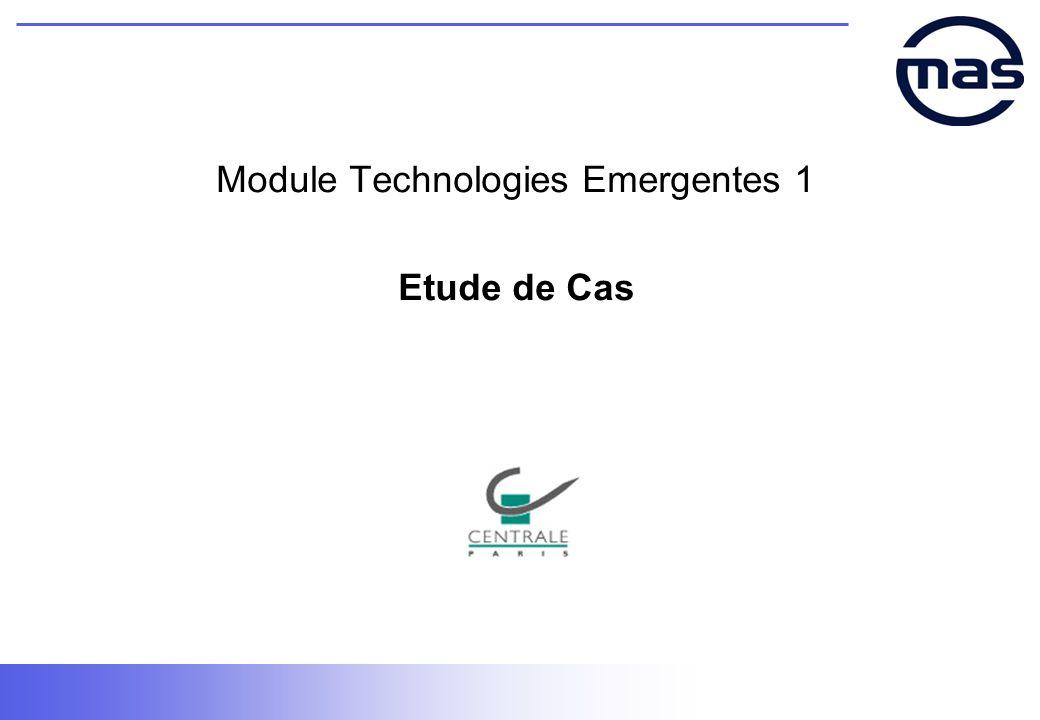 Module Technologies Emergentes 1 Etude de Cas
