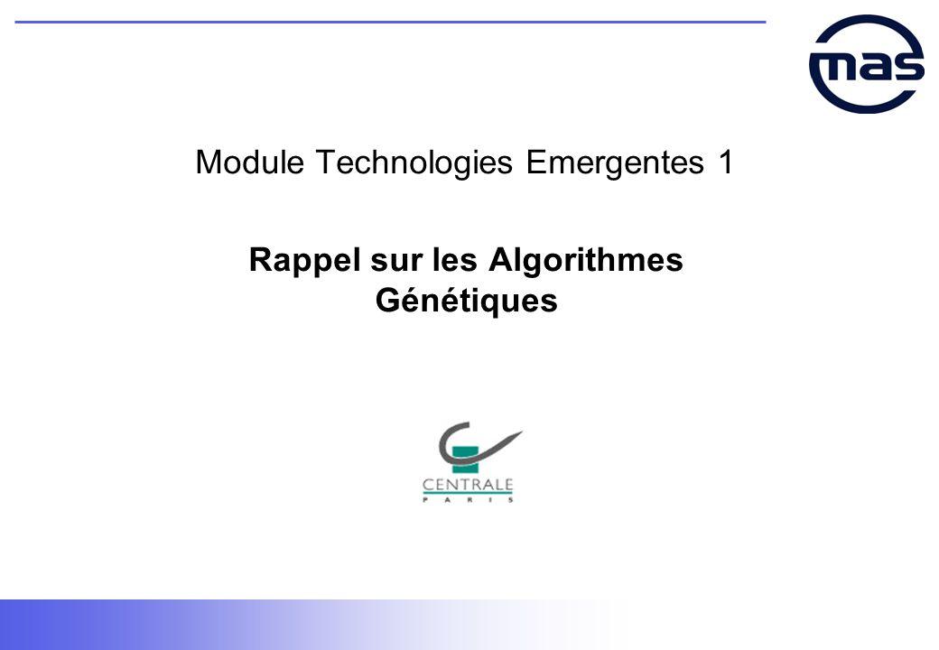 Module Technologies Emergentes 1 Rappel sur les Algorithmes Génétiques