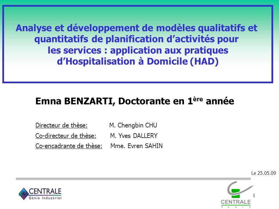 1 Analyse et développement de modèles qualitatifs et quantitatifs de planification dactivités pour les services : application aux pratiques dHospitali