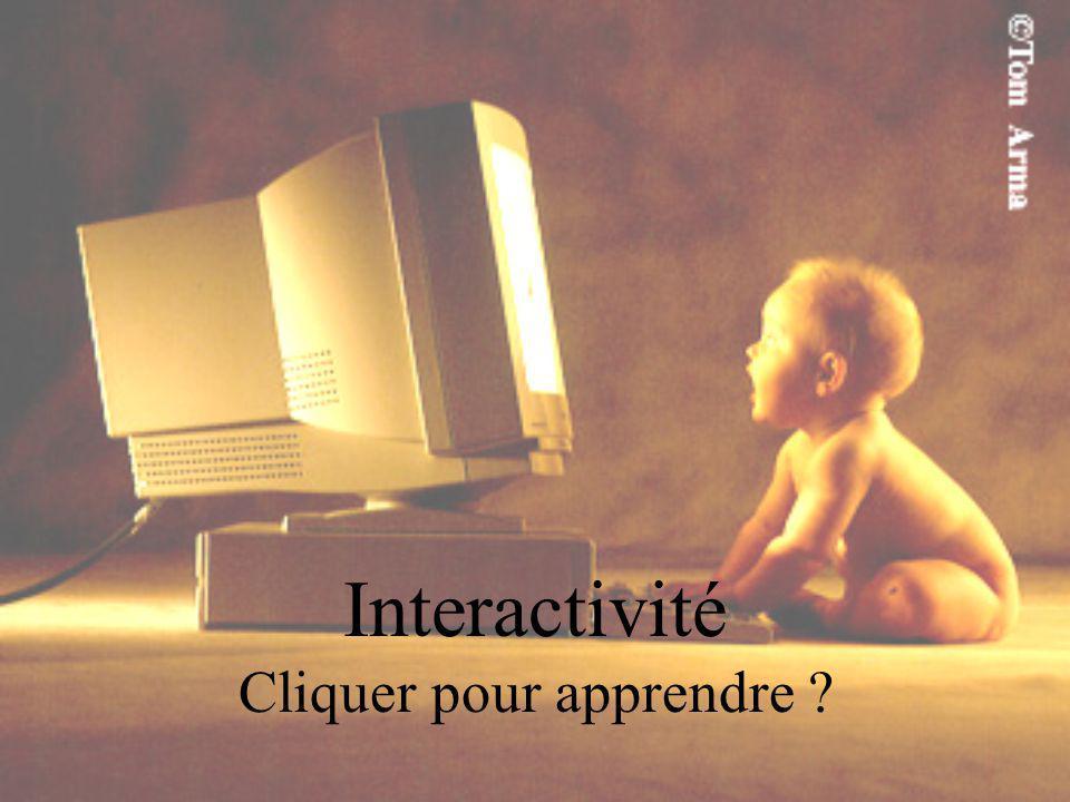Interactivité Cliquer pour apprendre ?