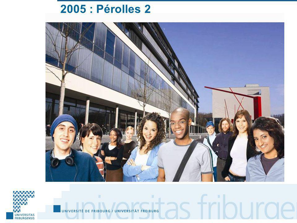 2005 : Pérolles 2