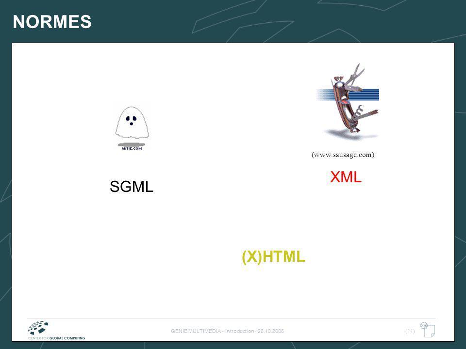 GENIE MULTIMEDIA - Introduction - 26.10.2006(11) (www.sausage.com) (X)HTML SGML XML NORMES