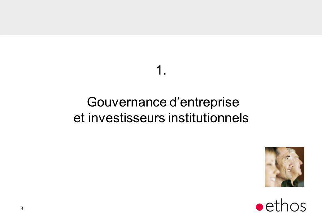 4 Gouvernement dentreprise l Règles définissant le rôle et les relations entre les actionnaires, le conseil dadministration, la direction générale, lorgane de révision, ainsi que les autres parties prenantes de lentreprise.