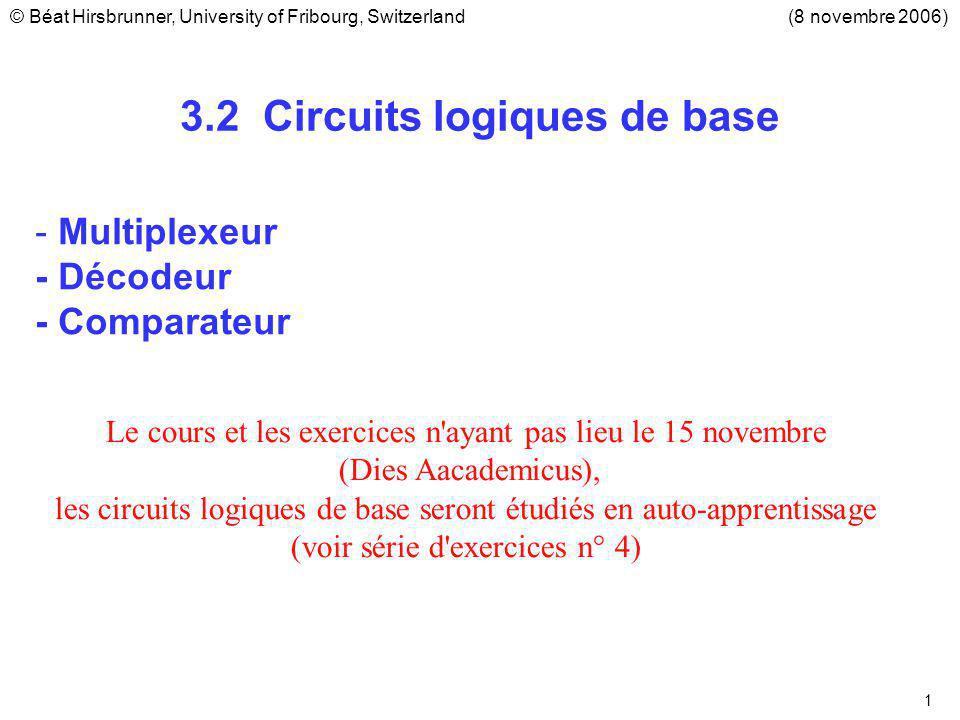 2 3.2.2 Circuits logiques combinatoires (1/3) n-Multiplexeur Définition.