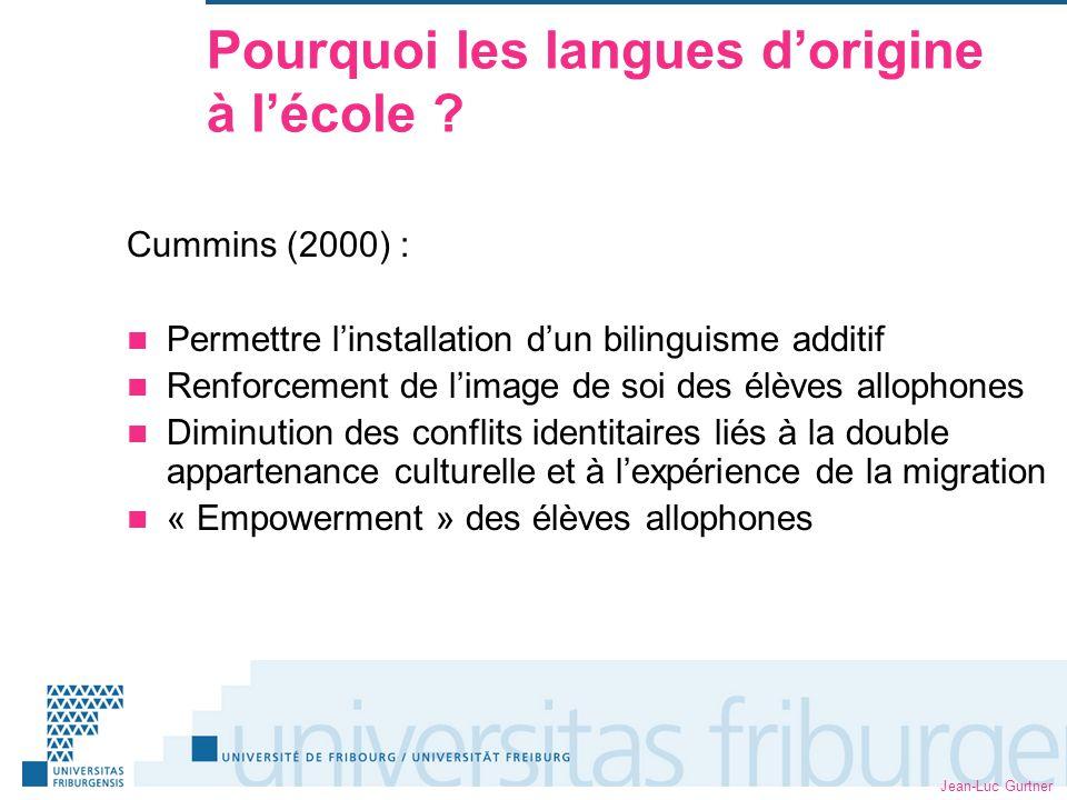 Jean-Luc Gurtner Pourquoi les langues dorigine à lécole .
