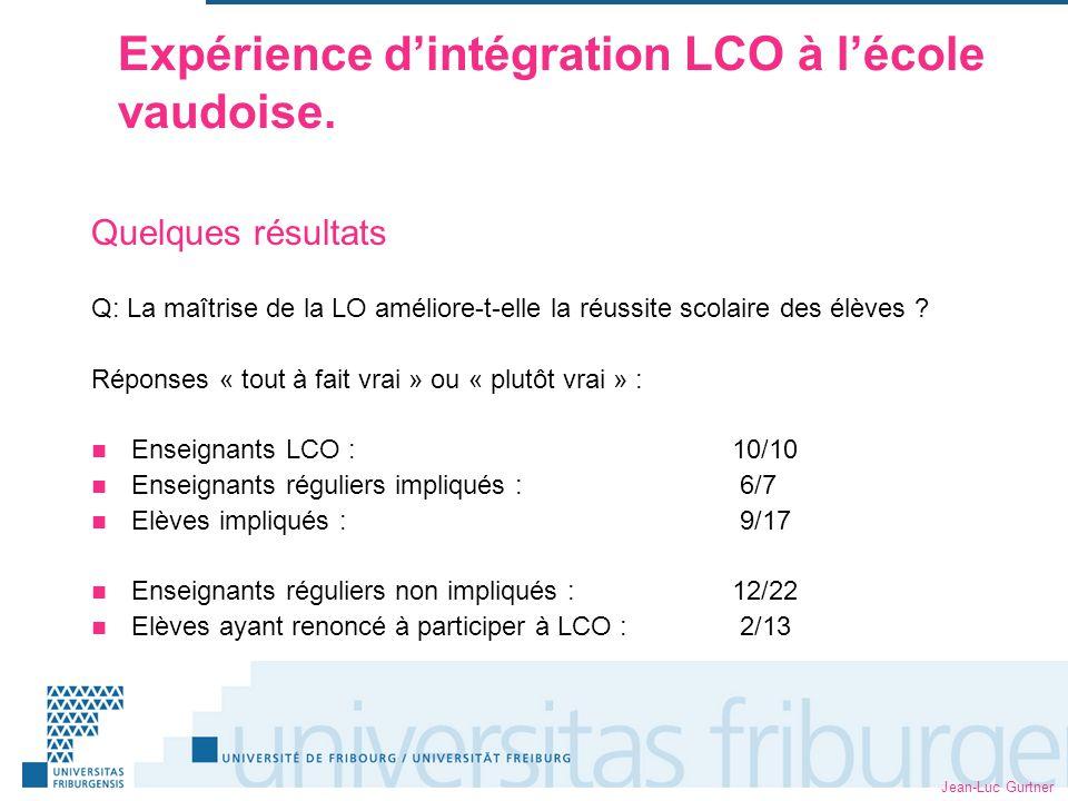Jean-Luc Gurtner Expérience dintégration LCO à lécole vaudoise.