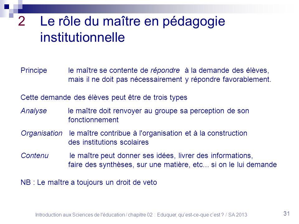 Introduction aux Sciences de l éducation / chapitre 02 : Eduquer, quest-ce-que cest .