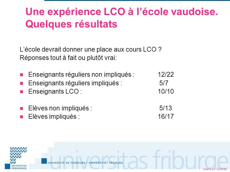 Jean-Luc Gurtner Une expérience LCO à lécole vaudoise.