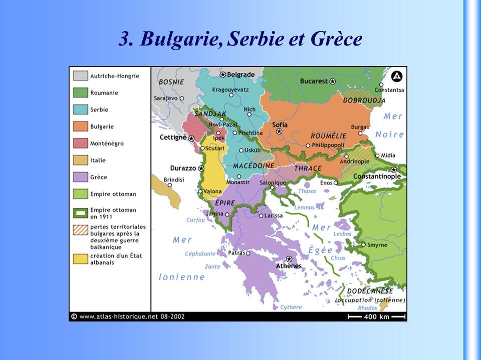 3. Bulgarie, Serbie et Grèce