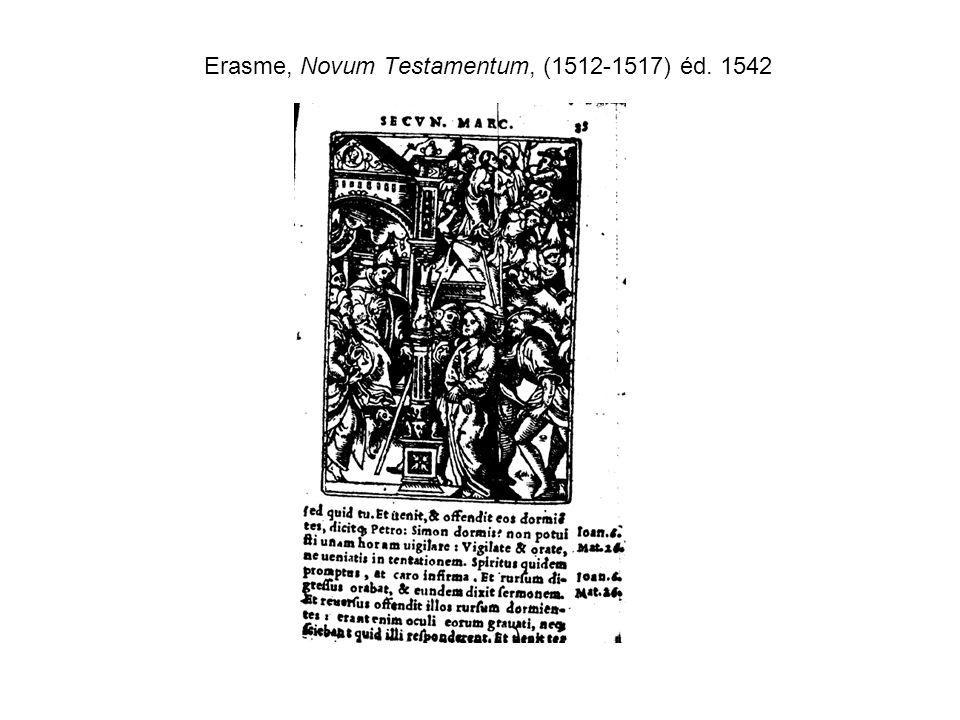 Erasme, Novum Testamentum, (1512-1517) éd. 1542