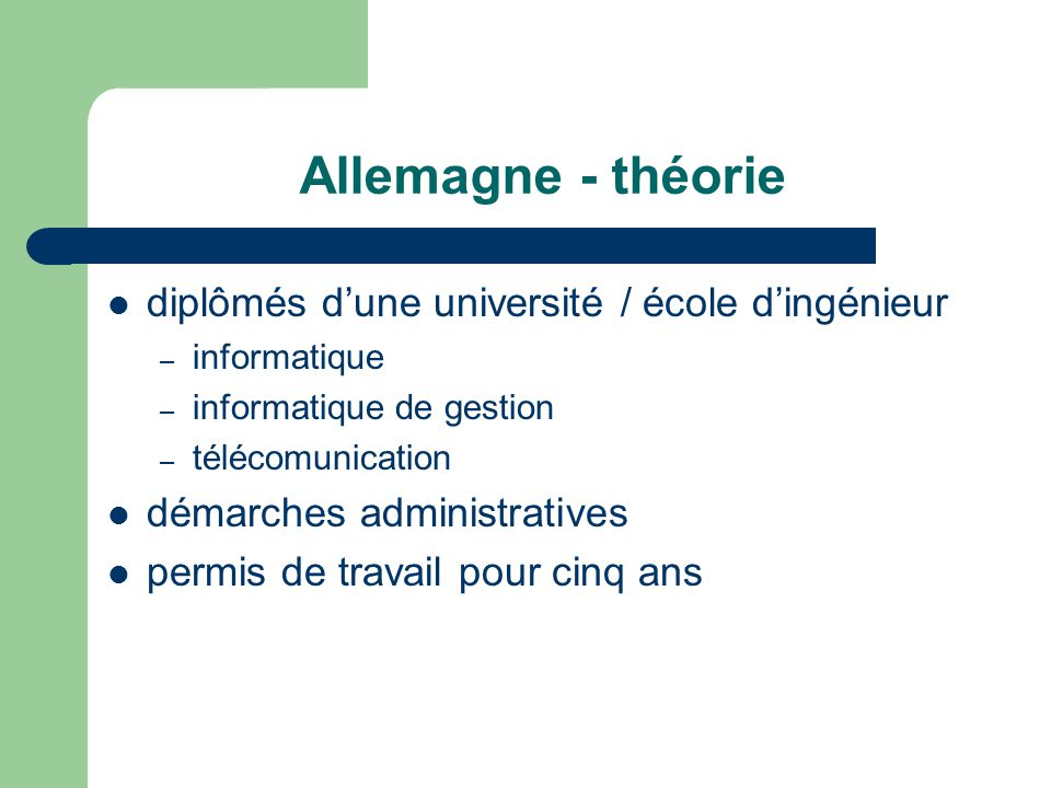 Allemagne - théorie diplômés dune université / école dingénieur – informatique – informatique de gestion – télécomunication démarches administratives