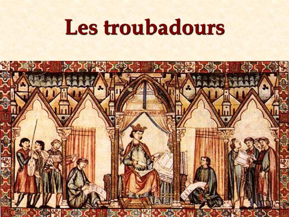 Le troubadour, poète du lyrisme amoureux, est un homme qui se considère digne dêtre le héros des lettres, non par ses actions comme les héros des chro