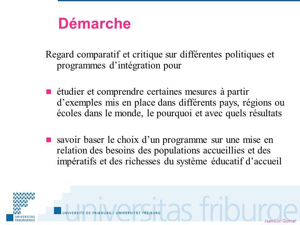 Jean-Luc Gurtner Questions examinées Classes daccueil, classes spéciales ou intégration directe dans les classes régulières .